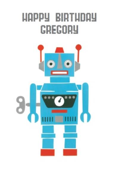 Wind Up Robot Personalised Happy Birthday Card