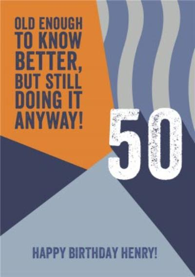 Old enough to know better Retro 50th Birthday Card