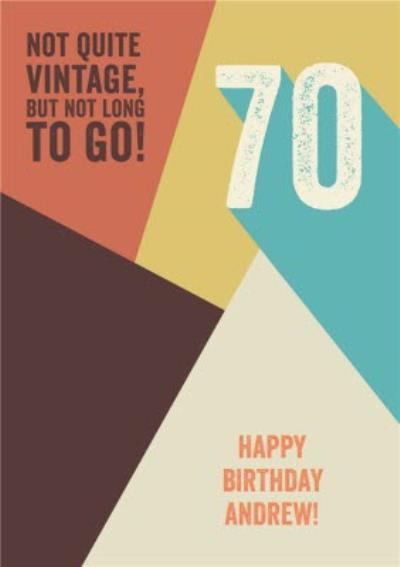 Not Quite Vintage But Not Long To Go! Retro 70th Birthday Card