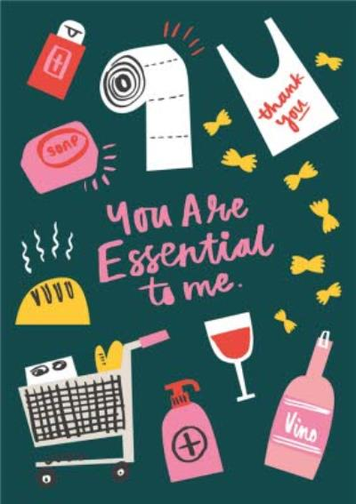 You Are Essential To Me Shopping Illustration Card