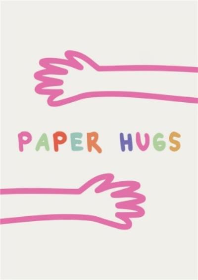 Paper Hugs Card