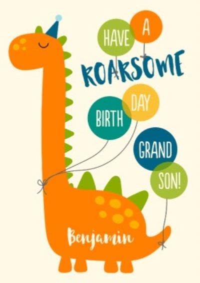 Dinosaur Have A Roarsome Birthday Grandson Card