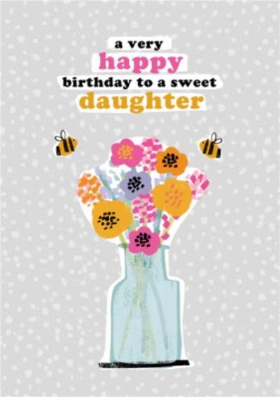 So Groovy A Very Happy Birthday To A Sweet Daughter Card