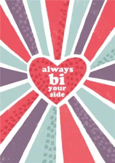 Always Bi Your Side Bisexual Graphic Pattern Valentine's Day Card