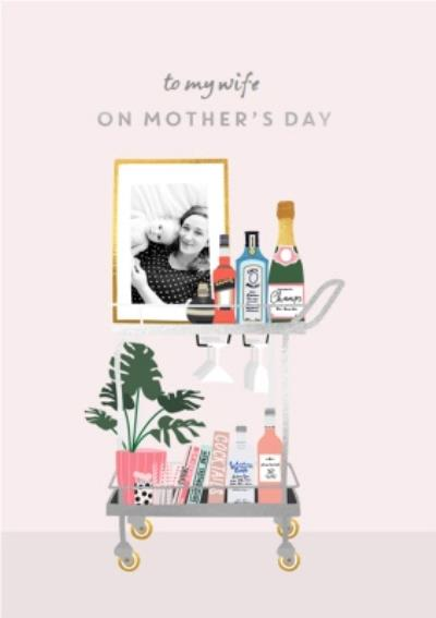 Mother's Day Card - Wife -  cocktails photo upload