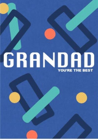 You're The Best Grandad Card