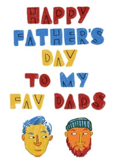 To My Two Favourite Dads Happy Father's Day Card