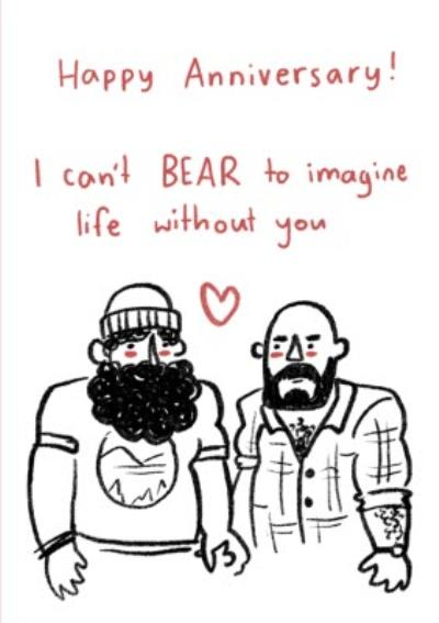 I Can't Bear To Be Without You Same-Sex Anniversary Card