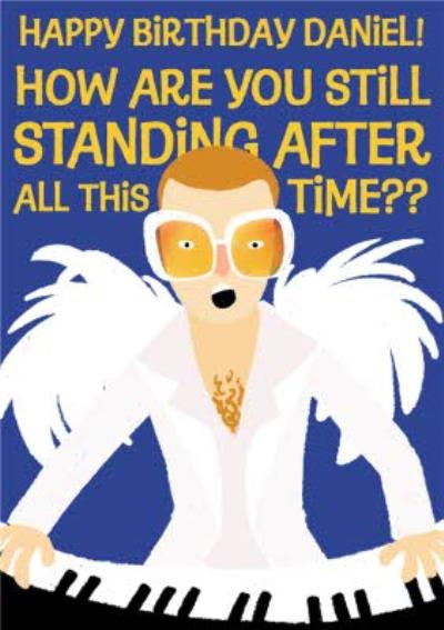 Elton John Cartoon You Are Still Standing Birthday Card