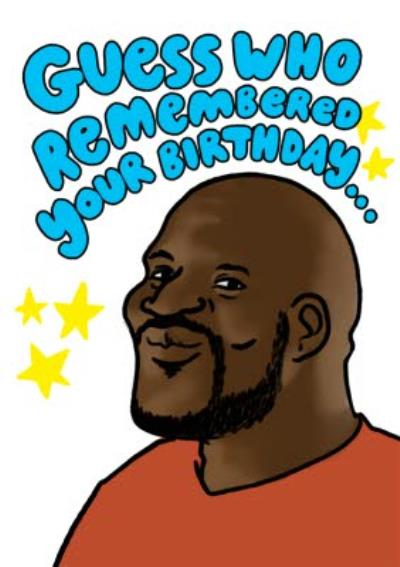 Funny Basketball Player Guess Who Remembered Your Birthday Card