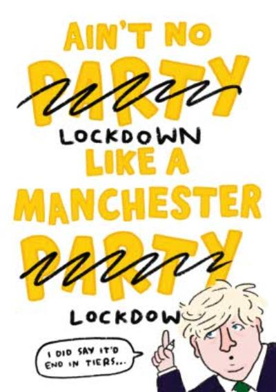 Ain't No Lockdown Like A Manchester Lockdown Funny Covid Birthday Card