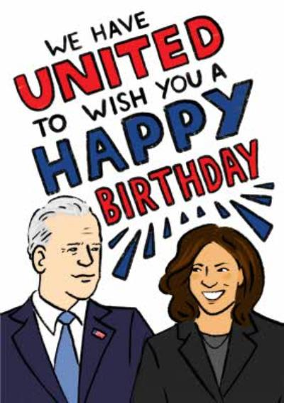 We Have United To Wish You A Happy Birthday US Election Card