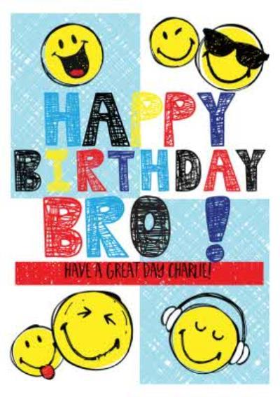 Smiley World Happy Birthday Bro Card