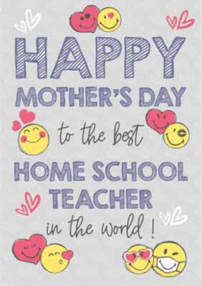 Happy Mothers Day To The Best Homeschool Teacher Card