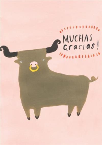 Funny Muchas Gracias Bull Thank You Card
