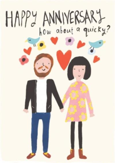 Cute Happy Anniversary How About A Quicky Card