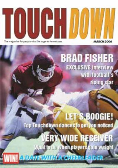 TOUCHDOWN! The magazine for people who like to get to the end zone