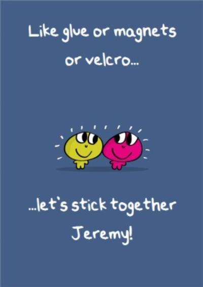 Lets Stick Together Personalised Greetings Card