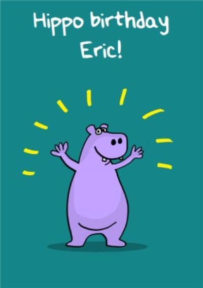 Hippo Birthday Personalised Happy Birthday Card
