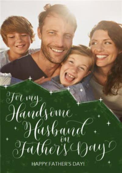 The Most Handsome Husband Father's Day Card