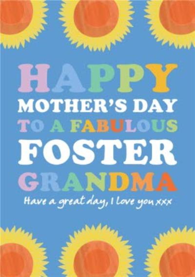 To A Fabulous Foster Grandmother Mother's Day Card