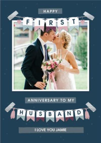 Happy 1st Anniversary To My Husband Modern Photo Upload Card