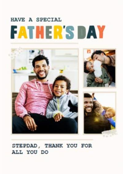 Have a Special Father's Day Photo Upload Card For Stepdad