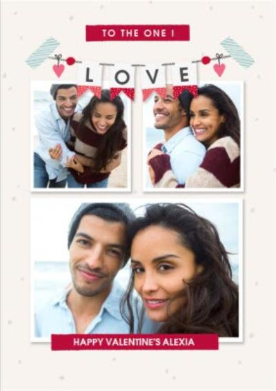 To The One I Love Photo Upload Valentine's Day Card