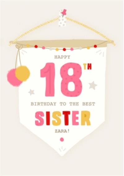 Happy 18th Birthday To The Best Sister Birthday Banner Card