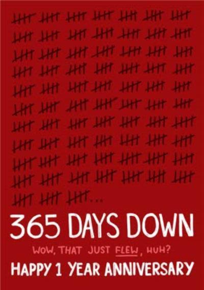 365 Days Down 1 Year Anniversary Card