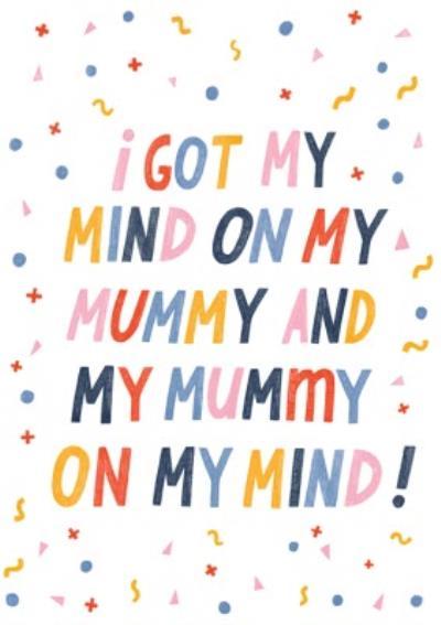 Mind On My Mummy Card