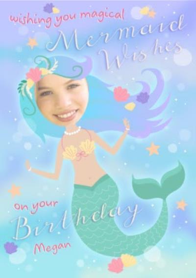 Mermaid Wishes Birthday Photo Upload Card