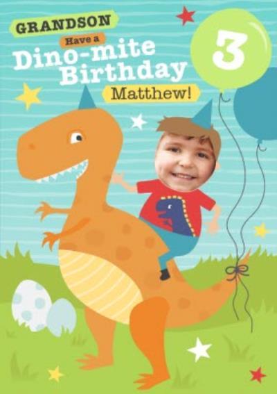 Grandson Have A Dino-mite Birthday Dinosaur Photo Upload Card