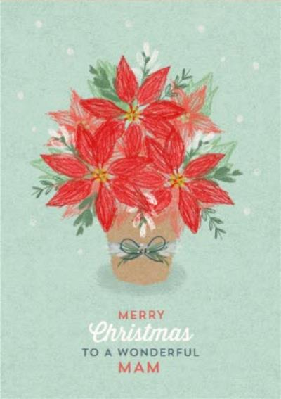 Christmas Card - Merry Christmas - Wonderful Mam - Poinsettia