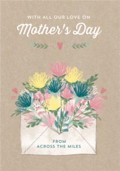 Flowers Sprouting From An Envelope Across The Miles Mother's Day Card