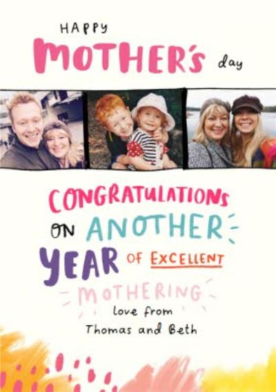Another Year of Excellent Mothering Photo Upload Mother's Day Card