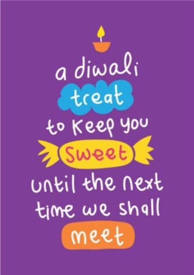 A Diwali Treat To Keep You Sweet Card