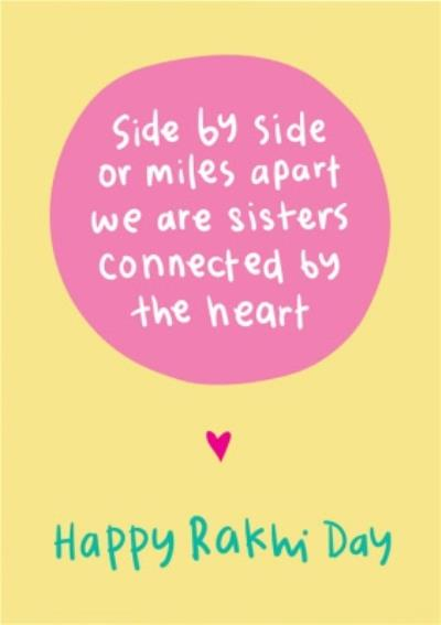 Sisters Connected By The Heart Rakhi Day Card