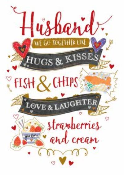 Husband, We Go Together Like... Card