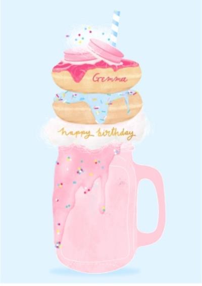 Female Birthday card - milkshake - freak shake