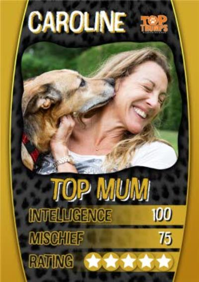 Top Trumps Top Mum Photo Upload Birthday Card