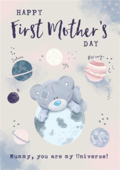 Me To You Tiny Tatty Teddy Mummy You Are My Universe First Mother's Day Card