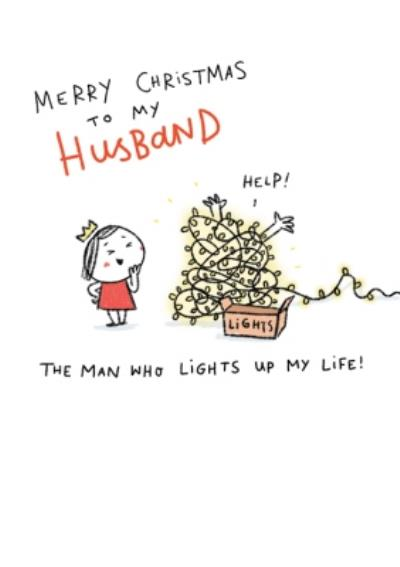 To My Husband The Man Who Lights Up My Life Merry Christmas Card
