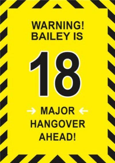 Warning Major Hangover Ahead 18th Birthday Card