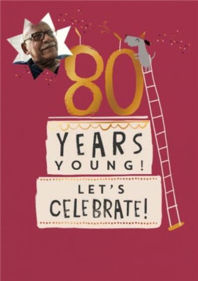 Personalised Photo Illustrated Dog Cake 80th Birthday Card
