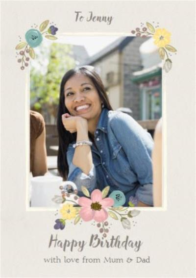 Floral Border Photo Upload Birthday Card