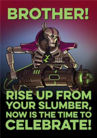 Warhammer Rise Up From Your Slumber Now Is The Time To Celebrate Birthday Card