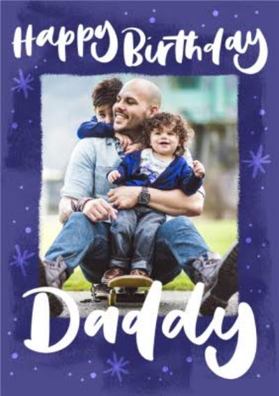 Happy Birthday Daddy Photo Upload Card