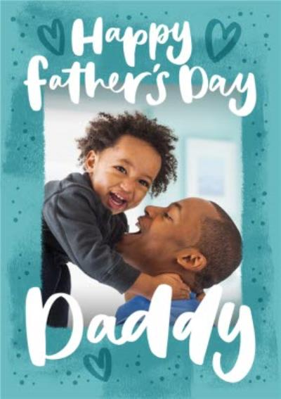 Photo Upload Daddy Father's Day Card