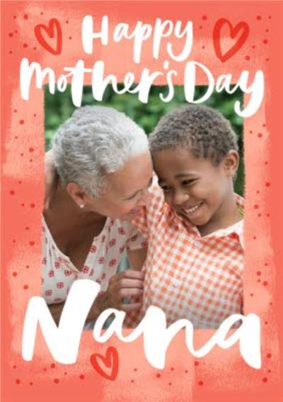 Modern Typographic Love Hearts Mothers Day Nana Photo Upload Card
